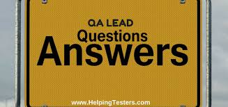 interview questions team leader interview questions for qa lead position testing and team management