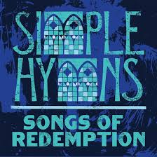 I Know That My Redeemer Lives By Simple Hymns