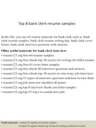Top 8 bank clerk resume samples In this file, you can ref resume materials  for ...