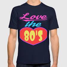 80s T Shirt Designs Heres A Great 80s Design A Colorful 80s Design Saying Love The 80s T Shirt Design Vintage Heart T Shirt