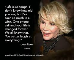 Quotes About Rivers Inspiration 48 Joan Rivers' Quotes That Will Make You Chuckle Auto Repair Shop