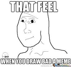 That Feeling Memes. Best Collection of Funny That Feeling Pictures via Relatably.com