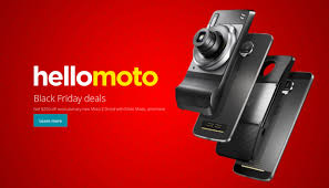 motorola phones 2016. motorola black friday 2016 deal: get any moto z-series phone with a mod at $250 off phones