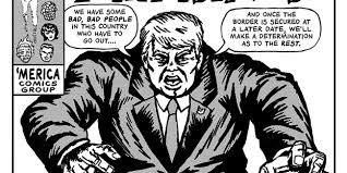 Cartoon Quotes Best Artist Imagines Trump Quotes As Brutal Comic Book Covers Inverse