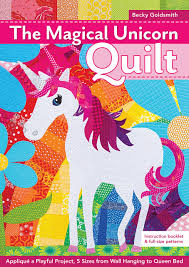 the magical unicorn quilt appliqué a playful project 5 sizes from wallhanging to queen bed becky goldsmith 9781617456084 amazon books