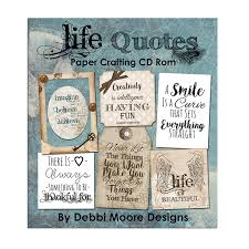 Crafting Quotes Simple Life Quotes Crafting CD Rom Debbi Moore Designs