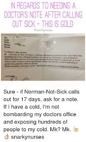 Doctors Note For A Cold N Regards Toneeding A Doctors Note Afer Calling Out Sick This Is