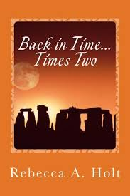 Back in Time...Times Two eBook: Holt, Rebecca: Amazon.in: Kindle Store