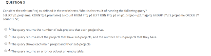 Solved Question 3 Consider The Relation Proj As Defined I