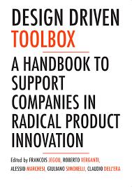 Roberto Verganti Design Driven Innovation Pdf Design Driven Toolbox By Strategic Design Scenarios Issuu