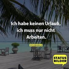 Ich Habe Keinen Urlaub Ich Muss Nur Nicht Arbeiten Hartz4