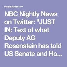 nbc nightly news on twitter just in text of what deputy ag rosenstein