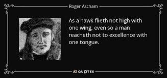 TOP 25 QUOTES BY ROGER ASCHAM   A-Z Quotes via Relatably.com