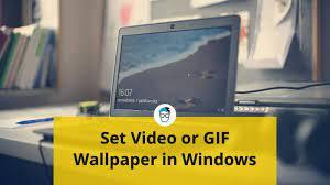 animated gif as wallpaper on windows 10