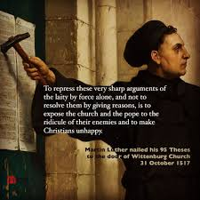Martin Luther Nailed The 95 Theses To The Door Of Wittenburg Church