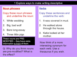 descriptive writing  2 1 explore ways to make writing descriptive