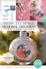 Check out our christmas ornament svg files selection for the very best in unique or custom, handmade pieces from our digital shops. How To Make A Memorial Ornament With Free Svg Template Gina C Creates