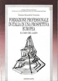 Formazione professionale in Italia in una prospettiva Europea. Il caso del  Lazio von G. Alessandrini Verrecchia: Buono (Good) (1994)