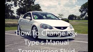 How to change Rsx Type S Manual Transmission Fluid - YouTube