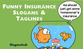 funny insurance slogans taglines