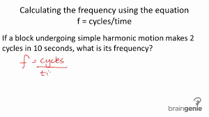 physics 4 1 3 4 calculating the frequency using the equation f cycles div time mp4