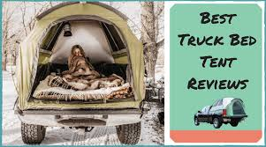 Best Truck Bed Tents Reviews of 2018 - Best DIY Bedliner
