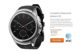 lg urbane. lg watch urbane 2nd edition lte is back on at\u0026t, now up for pre-order lg