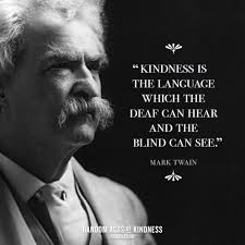Random Acts Of Kindness Kindness Quote Kindness Is The Language