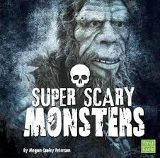 Super Scary Monsters : Super Scary Stuff - Megan Cooley Peterson