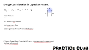 energy consideration in capacitor system heat ion and work done by battery