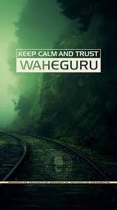 Keep Calm And Trust Waheguru Dhansikhi