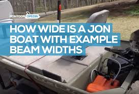Jon Boat Size Chart How Wide Is A Jon Boat See Some Average Jon Boat Widths