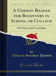 A German Reader for Beginners in School or College 1000196196.