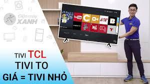 Smart Tivi TCL 43 inch L43S62T: tivi to, giá bằng tivi nhỏ • Điện máy XANH  - YouTube