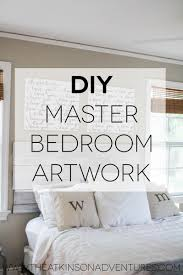 ... Bedroom Medium size Master Bedroom Diy Canvas Quote Art And A Revamp  Artwork The Atkinson Adventuresthe ...