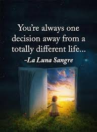 Different Quotes Awesome Inspirational Quotes Life Sayings You're One Decision For