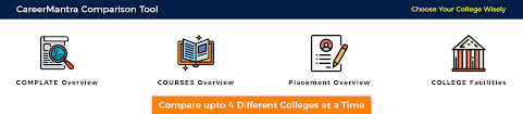 How To Compare Colleges Career Mantra Top Colleges Universities Institutes In