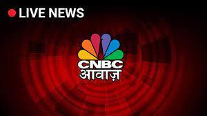 CNBC Awaaz Live TV