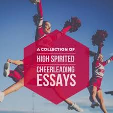 cheerleading essay topics titles examples in english  cheerleading essay topics