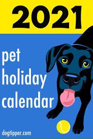 2021 pet holidays 175 days weeks