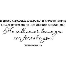 Be Strong And Courageous Quotes Mesmerizing Amazon Wall Decal Quote Deuteronomy 4848 Be Strong Courageous