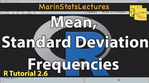 How To Calculate Mean Standard Deviation Frequencies In R