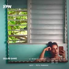 Gulab Gang w/ Priya Prabhakar - 5/10/20 by Virtual Public Network   Mixcloud