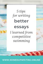five tips for writing better essays i learned from competitive  pin bp competitive swimming jpg