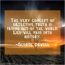 George Orwell The Very Concept Of Objective