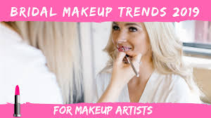 makeup artists bridal makeup trends 2019
