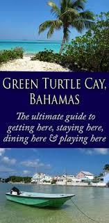 Tide Chart Green Turtle Cay Bahamas 98 Best Green Turtle Cay Bahamas Images In 2019 Green