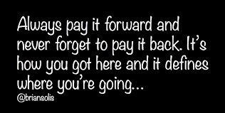 Pay It Forward Quotes Stunning Always Pay It Forward Never Forget To Pay It Back Flickr