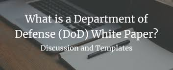 White Paper Templates What Is A Department Of Defense Dod White Paper Tier Seven