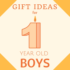 what are the best toys to one year old boys gift ideas for 1
